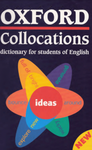 Oxford Collocations Dictionary For Students Of English (PDF)