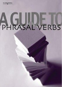A Guide to Phrasal Verbs