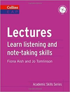 Lectures: Learn Academic Listening and Note-Taking Skills