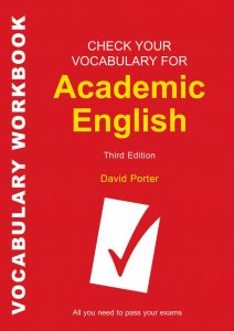 Check Your Vocabulary for Academic English: All You Need to Pass Your Exams