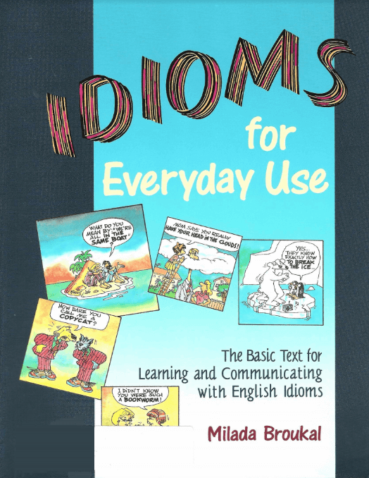 idioms for everday use_milada broukal ielts share