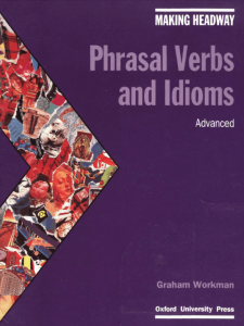Phrasal Verbs and Idioms Advanced ielts share