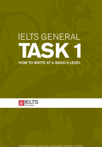 How to write at a band 9 level – IELTS Writing Task 1 General Module