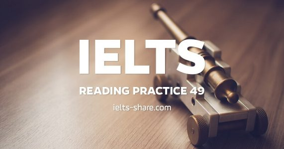 ielts reading practice 49 ielts share